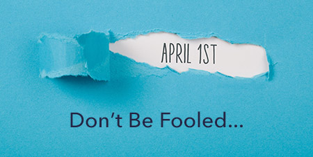 dont be fooled on April 1